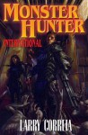 Monster Hunter International - Larry Correia