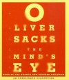 The Mind's Eye - Oliver Sacks, Richard Davidson
