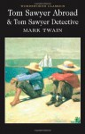 Tom Sawyer Abroad/Tom Sawyer, Detective (Mark Twain Library) - Mark Twain, Terry Firkins, A.B. Frost, Dan Beard, Daniel Carter Beard