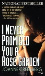 I Never Promised You a Rose Garden with Book - Joanne Greenberg