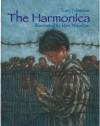 The Harmonica - Tony Johnston, Ron Mazellan