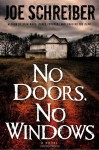 No Doors, No Windows - Joe Schreiber