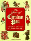 The Spirit of Chirstmas Past: Evocative Memories of Years Gone by - Linda Clements, Nicholas Wright, Ron Pickless