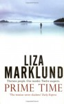 Prime Time (Annika Bengtzon, #3) - Liza Marklund, Ingrid Eng-Rundlow