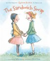 The Sandwich Swap - Rania Al Abdullah, Kelly DiPucchio, Tricia Tusa