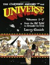 The Cartoon History of the Universe: From the Big Bang to Alexander the Great - Larry Gonick