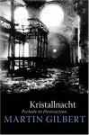 Kristallnacht: Prelude to Destruction (Making History) - Martin Gilbert