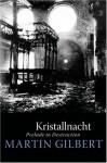 Kristallnacht: Prelude to Destruction (Making History) - Martin Gilbert
