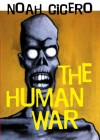 The Human War - Noah Cicero