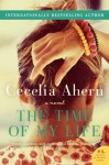 The Time of My Life: A Novel - Cecelia Ahern