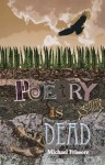 Poetry is Dead - Michael Frissore