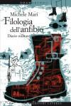 Filologia dell'anfibio. Diario militare - Michele Mari