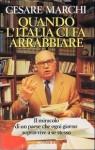 Quando l'Italia ci fa arrabbiare - Cesare Marchi