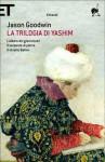 La trilogia di Yashim - Jason Goodwin, Cristiana Mennella