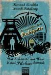 Dat Schönste am Wein is dat Pilsken danach: Die wunderbare Welt des Ruhrpotts (Lübbe Sachbuch) - Konrad Lischka, Frank Patalong