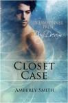 Closet Case - Amberly Smith