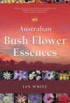 Australian Bush Flower Essences - Ian White