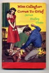 Miss Callaghan Comes To Grief - James Hadley Chase