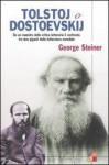 Tolstoj o Dostoevskij - George Steiner, Cristina Moroni