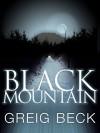 Black Mountain - Greig Beck