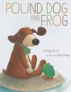 Pound Dog and Frog - Rowley Carter, Moira Kemp