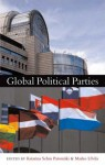 Global Political Parties - Katarina Sehm Patomaki, Marko Ulvila