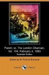 Punch; Or, the London Charivari, Vol. 104: February 4, 1893 (Illustrated Edition) (Dodo Press) - Francis Cowley Burnand