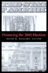 Financing the 2000 Election - David B. Magleby, Brookings Institution