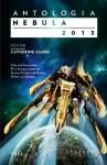 Antologia Nebula 2013 - Catherine Asaro, Oana Chiţu, Alexandru Maniu, Ana-Veronica Mircea