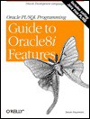 Oracle PL/SQL Programming: Guide to Oracle8i Featu - Steven Feuerstein