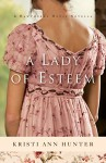 A Lady of Esteem (Hawthorne House): A Novella - Kristi Ann Hunter
