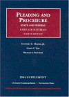 Pleading and Procedure: State and Federal, 2004 Supplement (University Casebook Series) - Norman S. Goldenberg, Geoffrey C. Hazard Jr., Colin C. Tait, William Andrew Fletcher