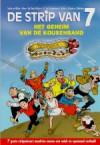 Het geheim van de kousenband - Marc Sleen/Dirk Stallaert, Merho, Hec Leemans, Karel Biddeloo, Marc Legendre, Paul Geerts, Urbanus/Willy Linthout