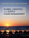 Global Logistics and Supply Chain - Tim Butcher, John Mangan
