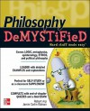 Philosophy DeMYSTiFied - Robert Arp, Jamie Carlin Watson