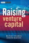 Raising Venture Capital - Rupert Pearce, Simon Barnes