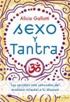 Sexo y tantra - Alicia Gallotti
