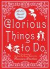Glorious Things To Do - Rosemary Davidson