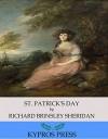 St. Patrick's Day - Richard Brinsley Sheridan