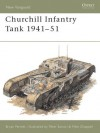 Churchill Infantry Tank 1941-51 - Bryan Perrett