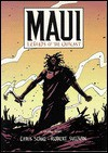 Maui: Legends of the Outcast - Robert Sullivan