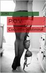 P.O.V: Coquette-Subliminal - Zoro