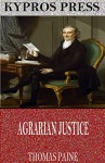 Agrarian Justice - Thomas Paine