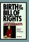 The Antifederalists: Collected Speeches and Writings [Volume II] - Jon L. Wakelyn