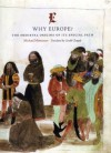 Why Europe?: The Medieval Origins of Its Special Path - Michael Mitterauer, Gerald Chapple