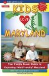 Kids Love Maryland, 2nd Edition (Kids Love Travel Guides) - Michele Zavatsky