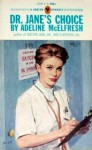 Dr. Jane's Choice - Adeline McElfresh