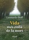 Vida més enllà de la mort. (Catalan Edition) - Leónardo Boff