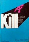 Kill is a Four-Letter Word - Aaron Marc Stein