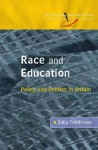Race and Education: Policy and Politics in Britain - Sally Tomlinson